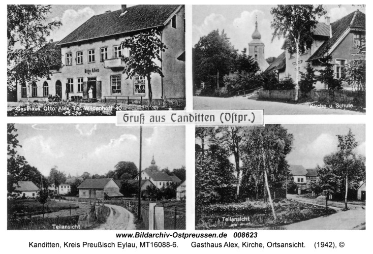 Kanditten, Gasthaus Alex, Kirche, Ortsansicht