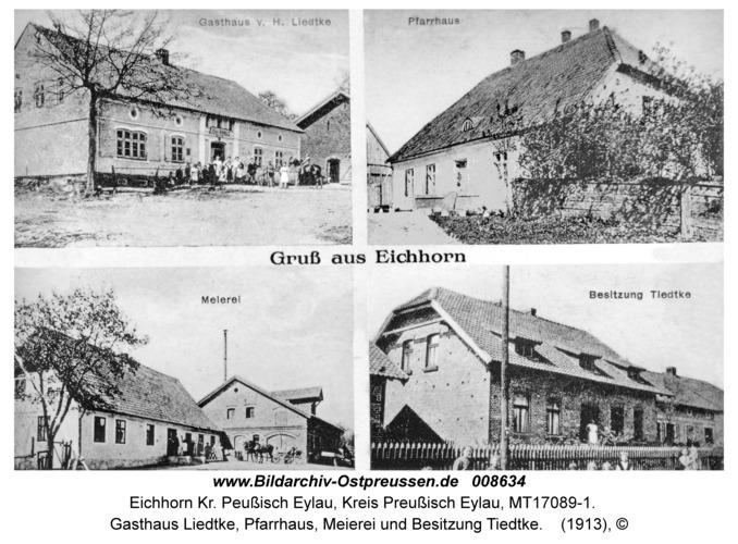 Eichhorn Kr. Preußisch Eylau, Gasthaus Liedtke, Pfarrhaus, Meierei und Besitzung Tiedtke