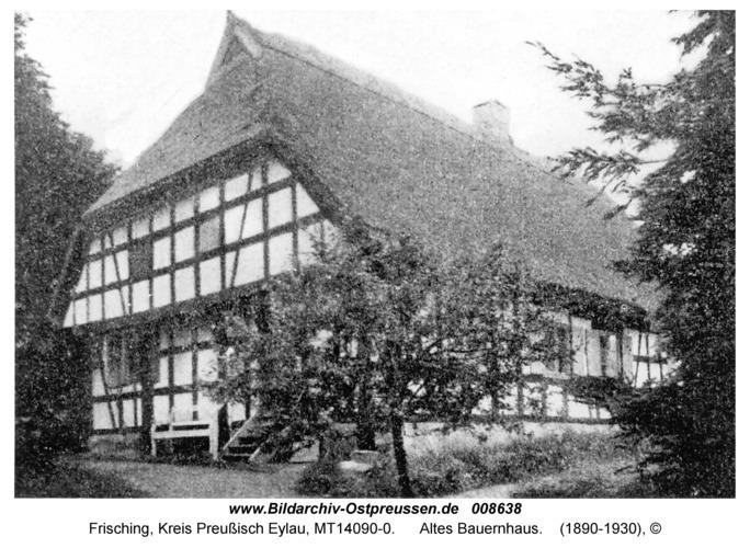 Frisching, Altes Bauernhaus