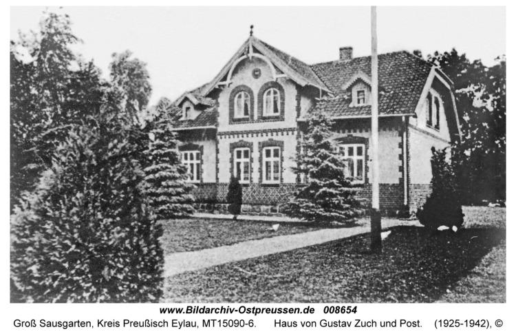 Groß Sausgarten, Haus von Gustav Zuch und Post