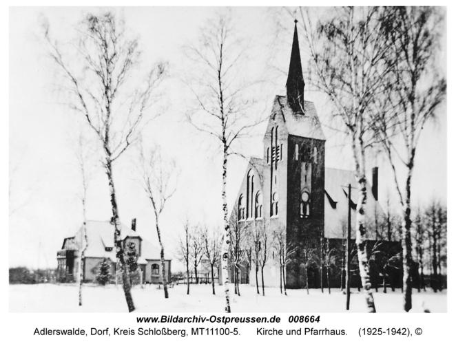 Adlerswalde, Kirche und Pfarrhaus