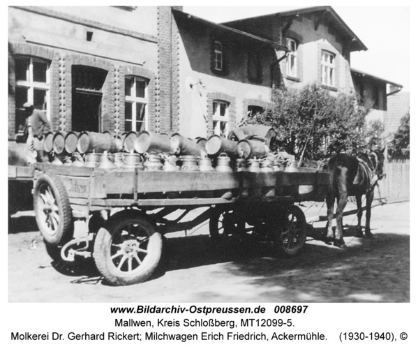 Mallwen, Molkerei Dr. Gerhard Rickert; Milchwagen Erich Friedrich, Ackermühle