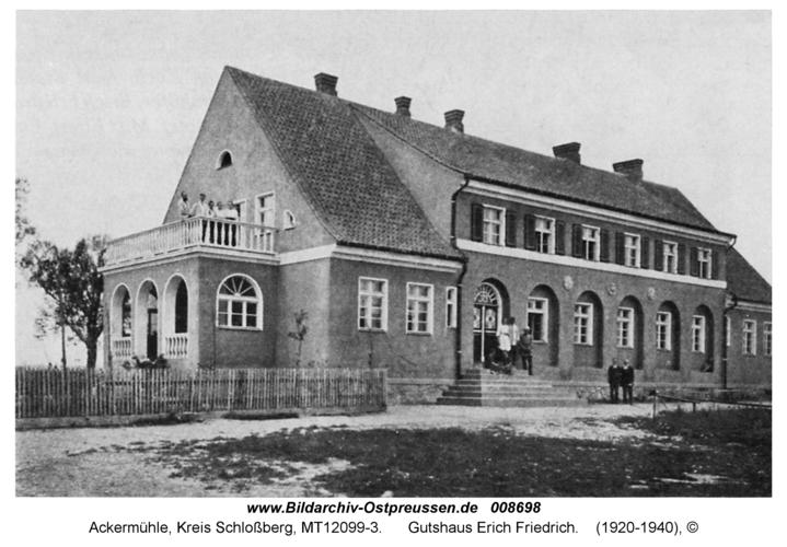 Ackermühle, Gutshaus Erich Friedrich