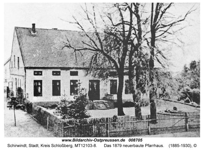 Schirwindt, Das 1879 neuerbaute Pfarrhaus