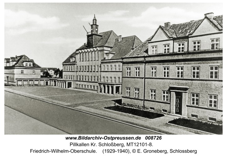 Pillkallen, Kreisstadt, Friedrich-Wilhelm-Oberschule
