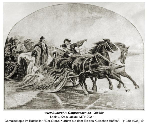 """Labiau, Gemäldekopie im Ratskeller: """"Der Große Kurfürst auf dem Eis des Kurischen Haffes"""""""