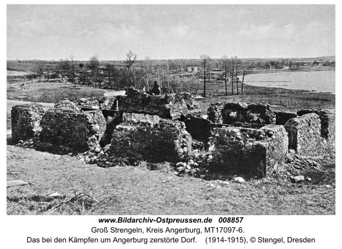 Groß-Strengeln, Das bei den Kämpfen um Angerburg zerstörte Dorf