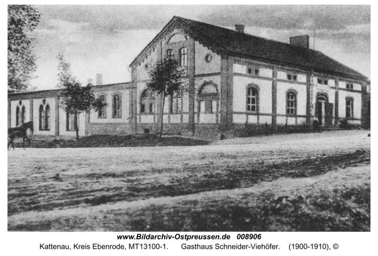 Kattenau, Gasthaus Schneider-Viehöfer