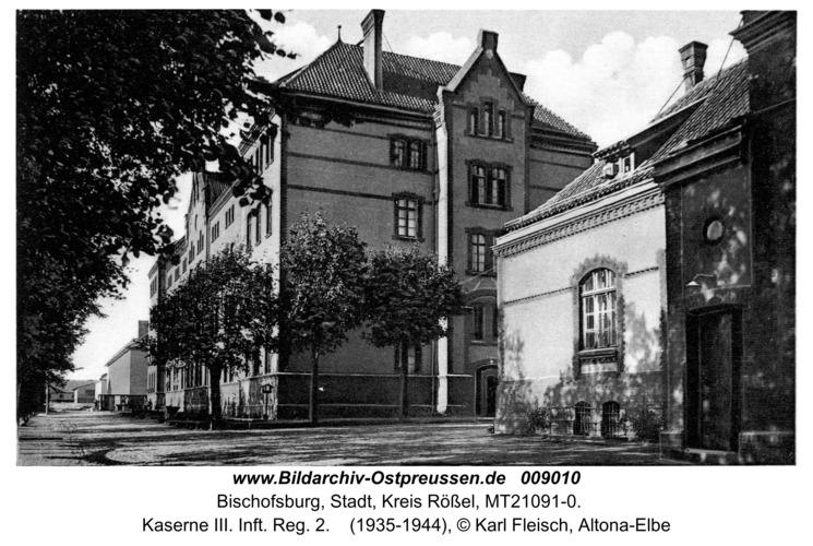 Bischofsburg, Kaserne III. Inft. Reg. 2