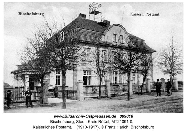 Bischofsburg, Kaiserliches Postamt