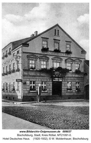 Bischofsburg, Hotel Deutsches Haus