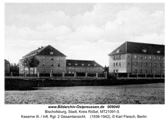Bischofsburg, Kaserne III. / Inft. Rgt. 2 Gesamtansicht