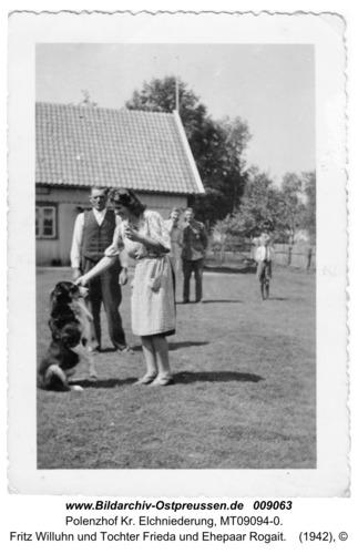 Polenzhof, Fritz Willuhn und Tochter Frieda und Ehepaar Rogait