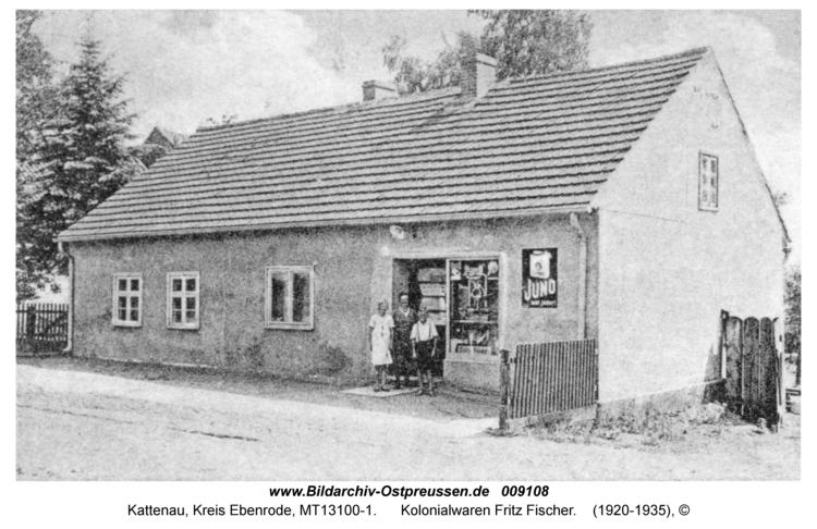 Kattenau, Kolonialwaren Fritz Fischer