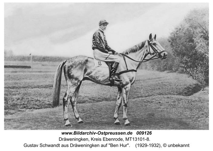 """Dräwen, Gustav Schwandt-Dräveningken auf """"Ben Hur"""""""