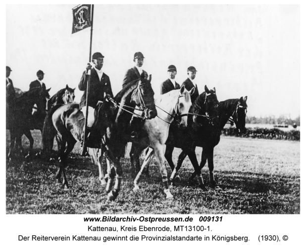 Kattenau, Der Reiterverein Kattenau gewinnt die Provinzialstandarte in Königsberg