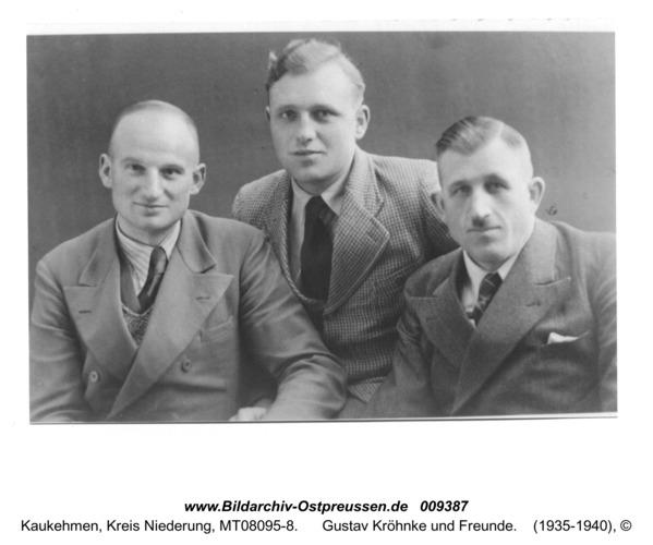 Kuckerneese, Gustav Kröhnke und Freunde