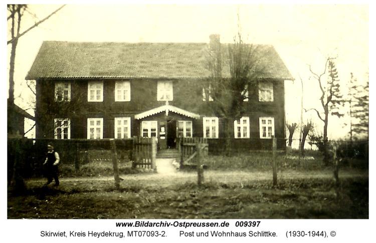 Skirwiet, Post und Wohnhaus Schlittke