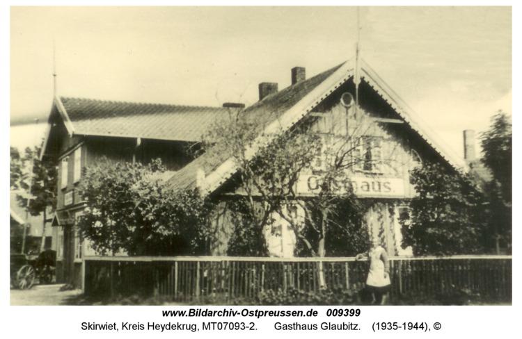 Skirwiet, Gasthaus Glaubitz