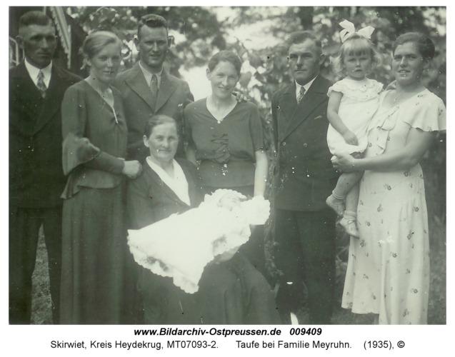 Skirwiet, Taufe bei Familie Meyruhn