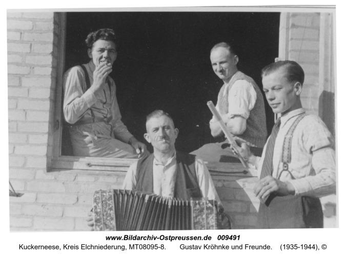Kuckerneese, Ort,  Gustav Kröhnke und Freunde