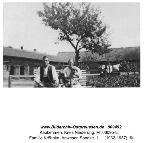 Kaukehmen, Familie Kröhnke, Anwesen Sandstr. 1