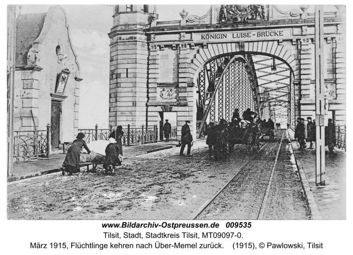 Tilsit, März 1915, Flüchtlinge kehren nach Über-Memel zurück
