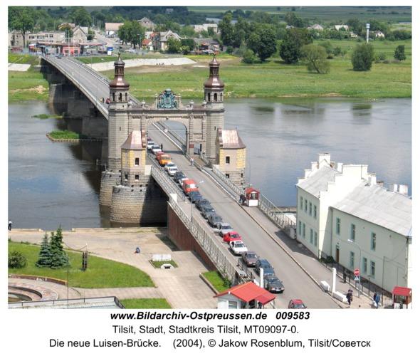 Tilsit, Die neue Luisen-Brücke