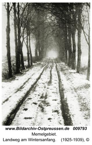 Memelgebiet, Landweg am Wintersanfang