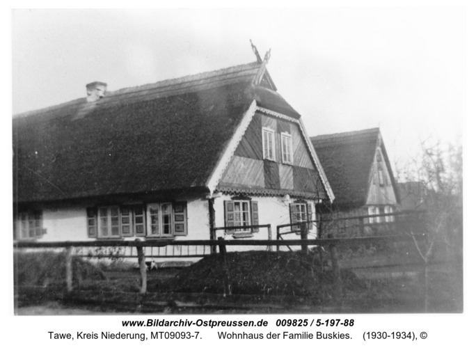 Tawe, Wohnhaus der Familie Buskies