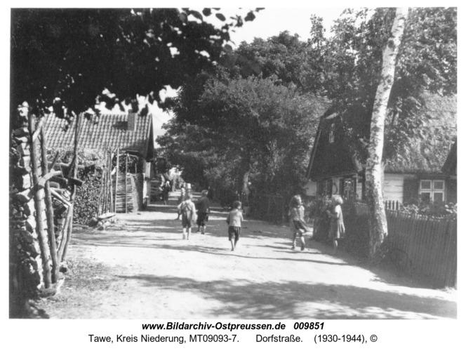 Tawe, Dorfstraße