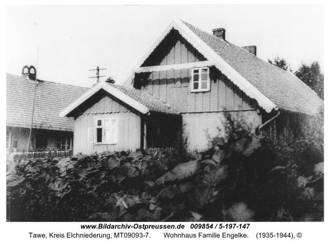 Tawe,  Wohnhaus Familie Engelke