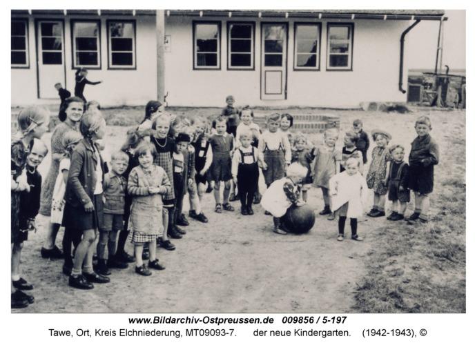 Tawe, der neue Kindergarten