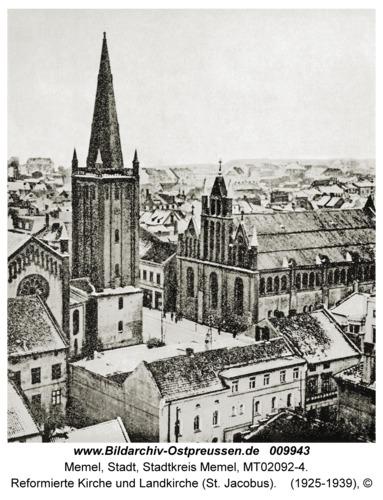 Memel, Reformierte Kirche und Landkirche (St. Jacobus)