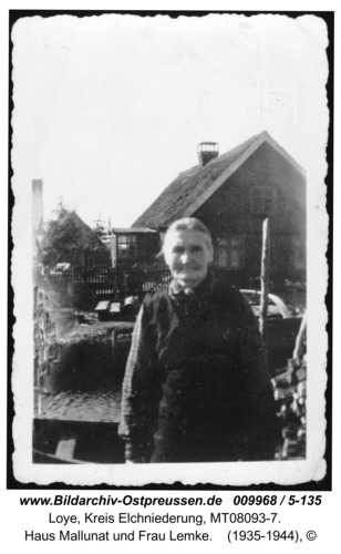 Loye, Haus Mallunat und Frau Lemke