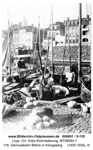 Loye, 118, Gemüsekahn Bittins in Königsberg