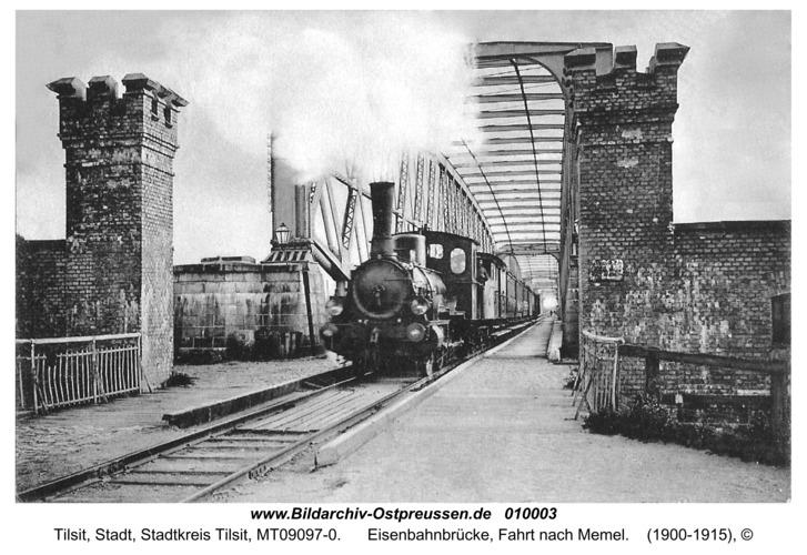Tilsit, Eisenbahnbrücke, Fahrt nach Memel