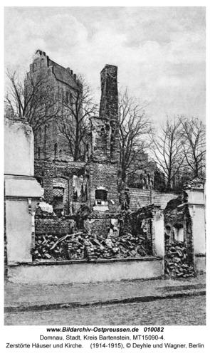 Domnau, Zerstörte Häuser und Kirche