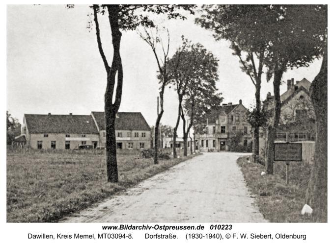 Dawillen, Dorfstraße