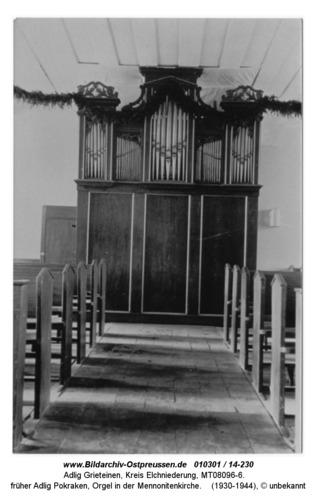 Adlig Grieteinen, früher Adlig Pokraken, Orgel in der Mennonitenkirche