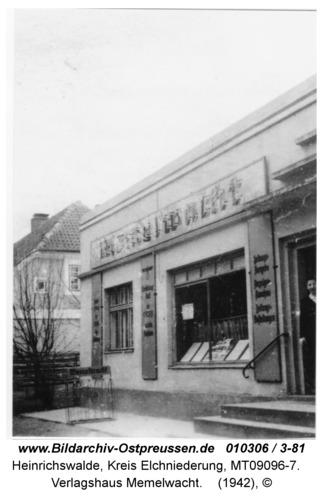 Heinrichswalde, Verlagshaus Memelwacht