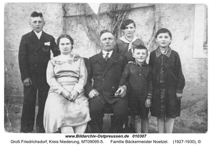 Groß Friedrichsdorf, Familie Bäckermeister Noetzel