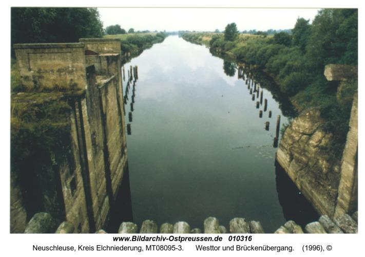 Neuschleuse, Westtor und Brückenübergang