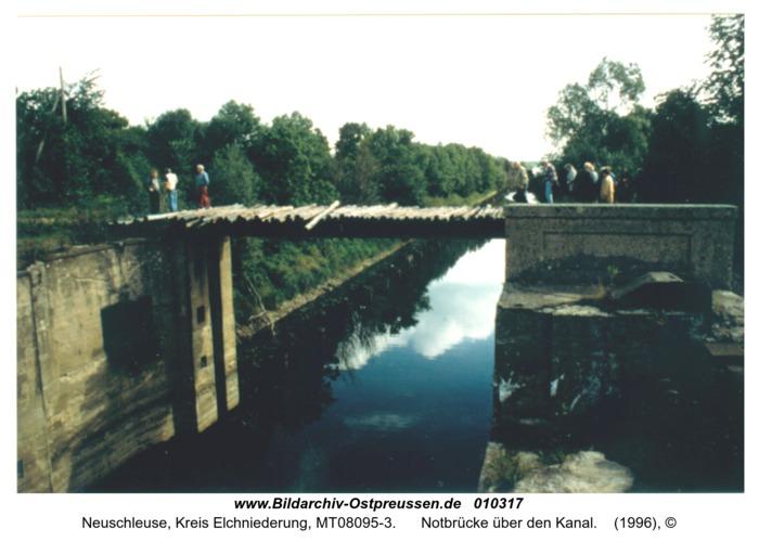Neuschleuse, Notbrücke über den Kanal