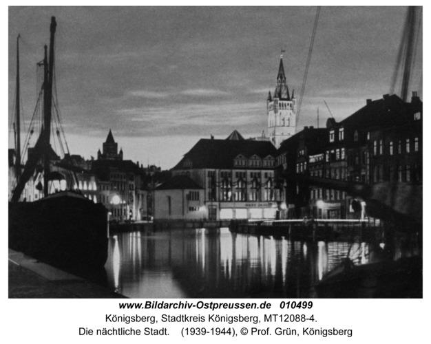 Königsberg, Die nächtliche Stadt