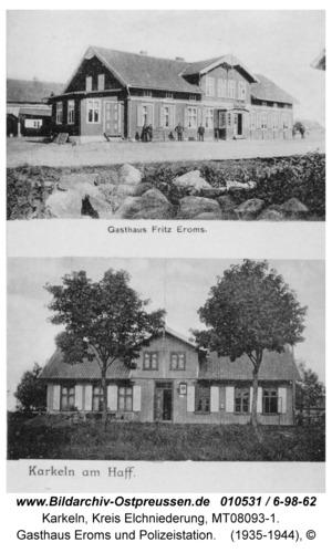 Karkeln, Gasthaus Eroms und Polizeistation