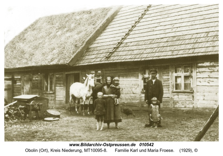 Obolin (Ort), Familie Karl und Maria Froese