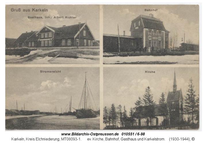 Karkeln, ev. Kirche, Bahnhof, Gasthaus und Karkelstrom