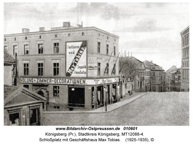 Königsberg, Schloßplatz mit Geschäftshaus Max Tobias
