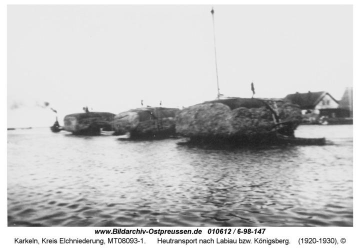 Karkeln, Heutransport nach Labiau bzw. Königsberg